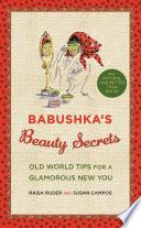 Babushka s Beauty Secrets