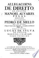 Allega  oens de Direito     Dado a luz por Lucas da Sylva de Aguiar