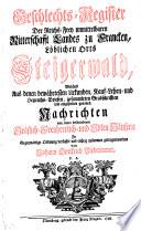 Geschlechts-Register der Reichs-frey unmittelbaren Ritterschafft Landes zu Francken löblichen Orts Steigerwald