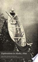 Explorations in Alaska, 1899