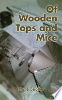 Of Wooden Tops and Mice