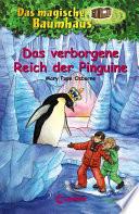 Das magische Baumhaus 38   Das verborgene Reich der Pinguine