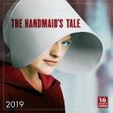 The Handmaid?s Tale 2019 Calendar
