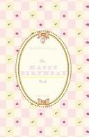 The Happy Birthday Book  Pink Utopia