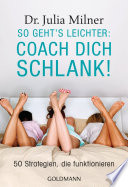 So geht's leichter: Coach dich schlank!