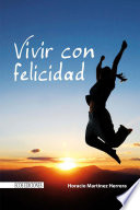 Vivir con felicidad