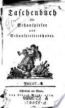 Taschenbuch für Schauspieler und Schauspielliebhaber. (Von Johann Gottlieb Müller.)