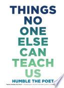 Things No One Else Can Teach Us Pdf/ePub eBook