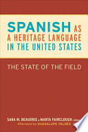 Spanish as a Heritage Language in the United States