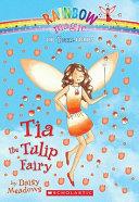 Tia The Tulip Fairy : an apple orchard, rachel and...