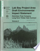 Tongass National Forest  N F    Lab Bay Project Area  Ketchikan Pulp Company Long term Timber Sale Contract