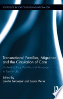 Transnational Families  Migration and the Circulation of Care
