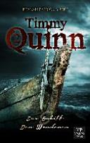 Timmy Quinn 02. Das Schiff / Der Wanderer