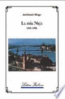 La Mia Naja 1941 1945  book