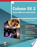 Cubase SX 2: Virtual MIDI and Audio Studio