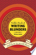 Noble s Book of Writing Blunders  And How To Avoid Them
