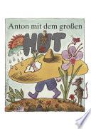 Anton mit dem gro  en Hut