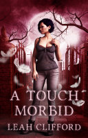 Book A Touch Morbid