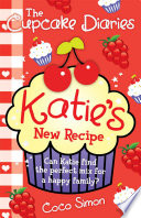 The Cupcake Diaries  Katie s New Recipe