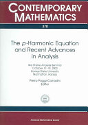 The [rho]-harmonic Equation and Recent Advances in Analysis