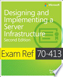 Exam Ref 70 413 Designing and Implementing a Server Infrastructure  MCSE