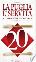 La Puglia è servita 2016