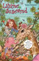 Liliane Susewind – Giraffen übersieht man nicht