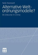 Alternative Weltordnungsmodelle?