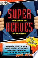 Super Stories of Heroes   Villains