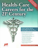 Health care Careers for the 21st Century
