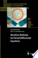 Meshfree Methods For Partial Differential Equations