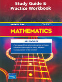 Prentice Hall Math Course 3 Study Guide and Practice Workbook 2004c
