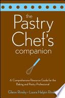 The Pastry Chef S Companion