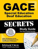 GACE Special Education Deaf Education Secrets Study Guide