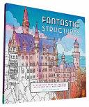 Fantastic Structures : cities, artist steve mcdonald uses...