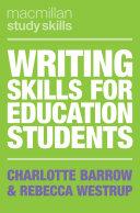 Writing Skills for Education Stude