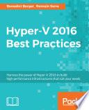 Hyper V 2016 Best Practices