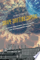 Shape Shifting Capital