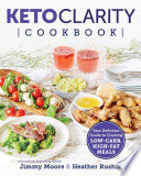 Keto Clarity Cookbook