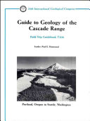 Guide To Geology Of The Cascade Range book