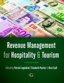 Revenue Management for Hospitality and Tourism