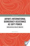 Japan s International Democracy Assistance as Soft Power