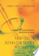 Frontiers On Separation Science And Technology book