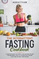 The Intermittent Fasting Cookbook