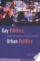 Gay Politics Urban Politics book