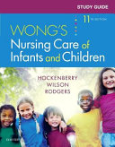 Study Guide For Wong S Nursing Care Of Infants And Children