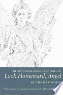The Autobiographical Outline for Look Homeward  Angel