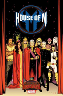 House Of M : to their reign. magneto rules with an...