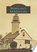 Maryland s Lighthouses