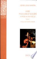 Livre  pouvoirs et soci  t      Paris au XVIIe si  cle  1598 1701